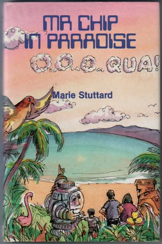 Mr Chip in Paradise by Marie Stuttard