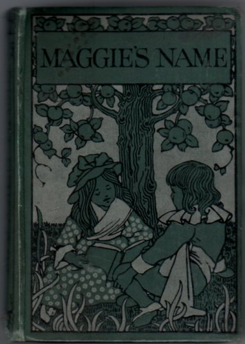 Maggie's Name and how it helped her