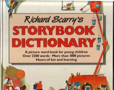 Richard Scarry's Story Book Dictionary by Richard Scarry