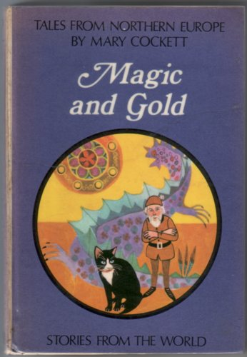 Magic and Gold: Tales from Northern Europe