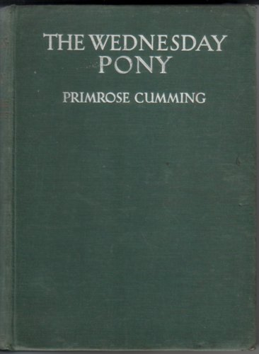 The Wednesday Pony by Primrose Cumming