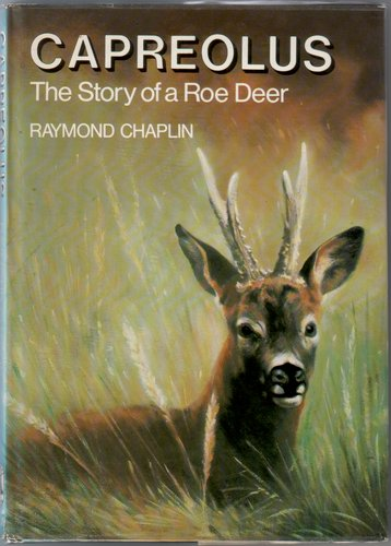 Caprelous, the Story of a Roe Deer