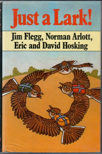 Just a Lark by Jim Flegg