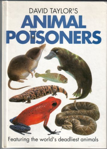 Animal Poisoners by David Taylor