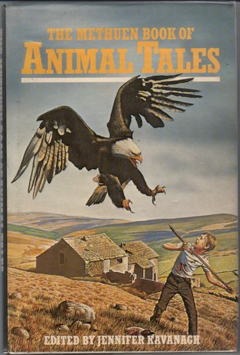 The Methuen Book of Animal Tales by Jennifer Kavanagh