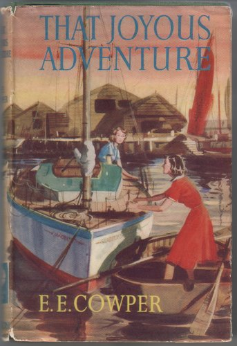 That Joyous Adventure by Edith Elise Cowper