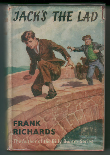 Jack's the Lad by Frank Richards