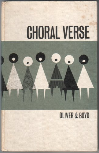 Choral Verse Compiled, with Introduction and Notes