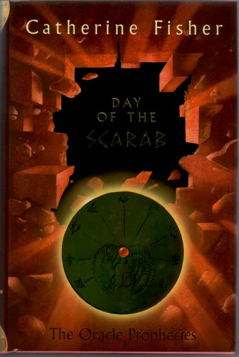 Day of the Scarab by Catherine Fisher