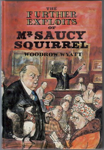 The Further Exploits of Mr Saucy Squirrel