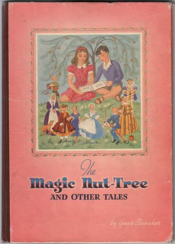 The Magic Nut-Tree and Other Tales by Gwen Bewsher