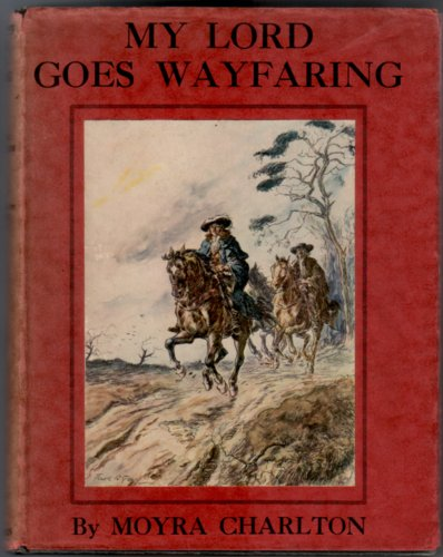 My Lord goes Wayfaring