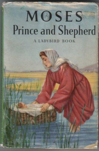Moses, Prince and Shepherd by Lucy Diamond