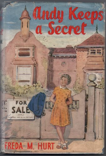 Andy keeps a Secret by Freda M. Hurt