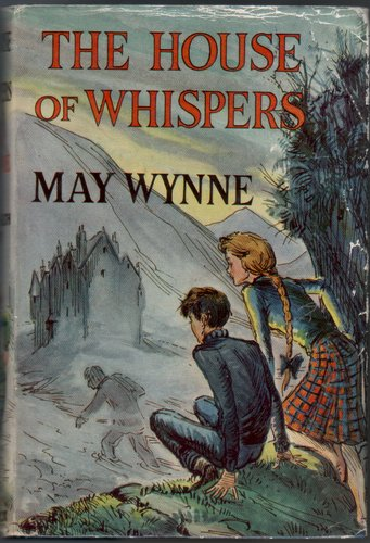The House of Whispers by May Wynne