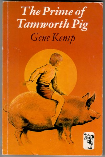 The Prime of Tamworth Pig by Gene Kemp