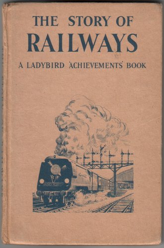 The Story of Railways