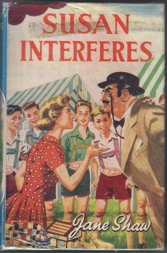 Susan Interferes by Jane Shaw