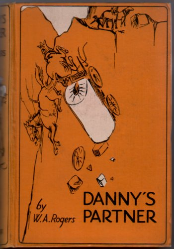 Danny's Partner by W. A. Rogers