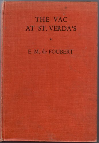 The Vac at St Verda's by E. M. de Foubert