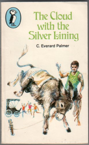 The Cloud with the Silver Lining by C. Everard Palmer