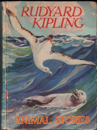 Animal Stories by Rudyard Kipling