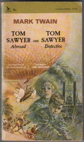 TWAIN, MARK - Tom Sawyer Abroad and Tom Sawyer Detective