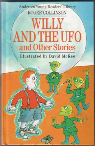 COLLINSON, ROGER - Willy and the Ufo and Other Stories