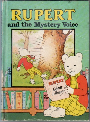 Rupert and the Mystery Voice by Alfred Bestall