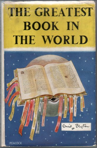 The Greatest Book in the World by Enid Blyton