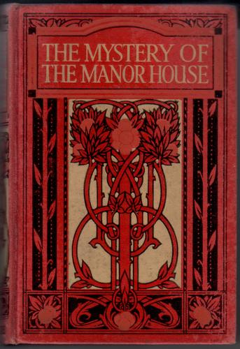 The Mystery of the Manor House