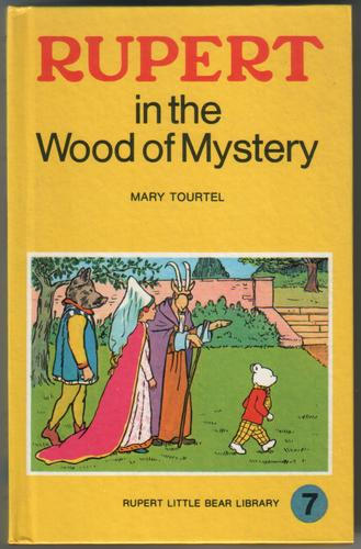 Rupert in the Wood of Mystery