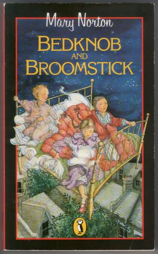 Bedknob and Broomstick by Mary Norton