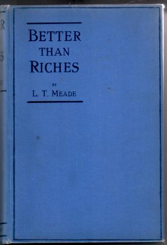 Better than Riches by Lillie Thomas Meade