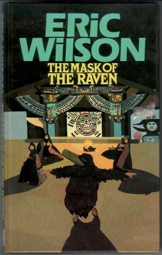 The Mask of the Raven by Eric Wilson