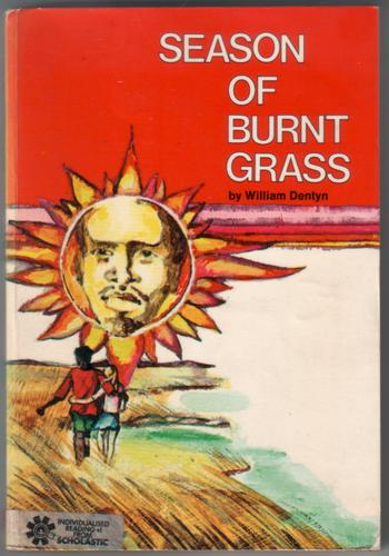Season of Burnt Grass by William Dentyn