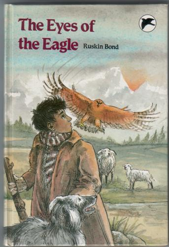 The Eyes of the Eagle by Ruskin Bond