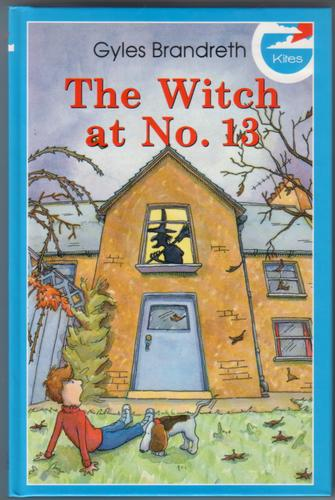 The Witch at No. 13 by Gyles Brandreth