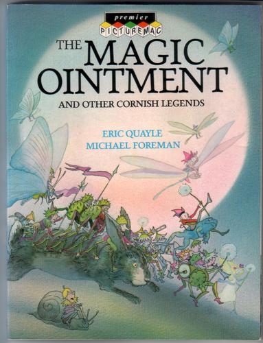 The Magic Ointment by Eric Quayle