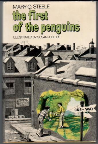 The First of the Penguins by Mary Q. Steele