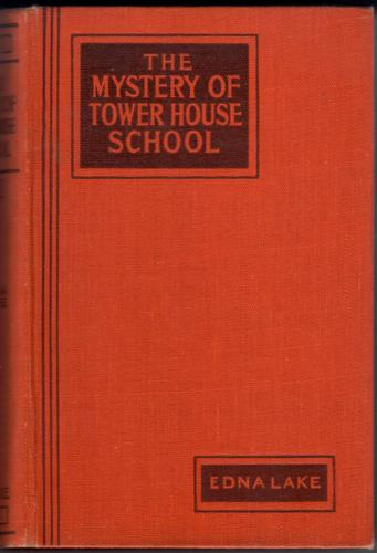 The Mystery of Tower House School