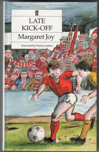 Late Kick-Off by Margaret Joy