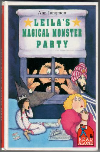 Leila's Magical Monster Party by Ann Jungman