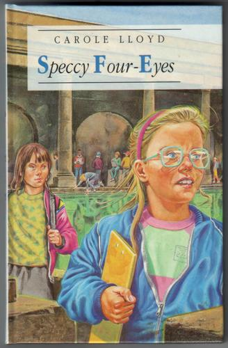 Speccy Four-Eyes by Carole Lloyd