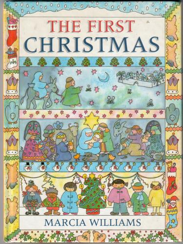 The First Christmas by Marcia Williams
