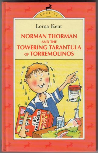 Norman Thorman and the Towering Tarantula of Torremolinos by Lorna Kent