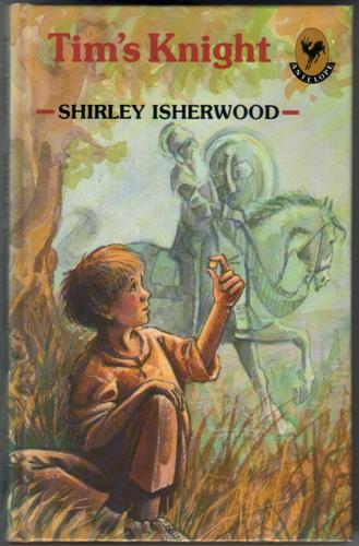 Tim's Knight by Shirley Isherwood
