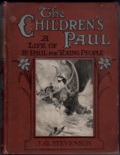 The Children's Paul; A Life of St Paul for Young People