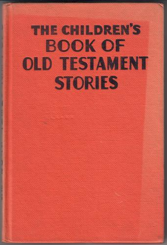 The Children's Book of Old Testament Stories