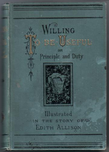 Willing to be Useful or Principle and Duty